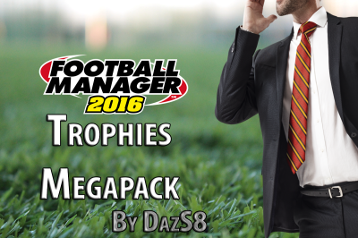 Football Manager 2016 Trophies Megapack